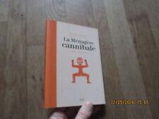 BEATRICE FONTANEL la menagere cannibale poesie domestique ill pierre lescaut