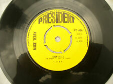 MIKE TERRY SNOW BELLS / DISC JOCKEY RAG president 426 ......... 45 rpm