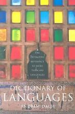 Dictionary of Languages: The Definitive Reference to More Than 400 Languages by