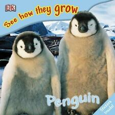 NEW - Penguin (See How They Grow) by DK Publishing