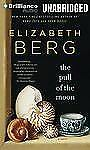 The Pull of the Moon by Elizabeth Berg (2013, MP3 CD, Unabridged)