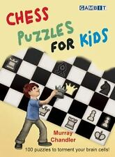 Chess Puzzles for Kids by Murray Chandler (2012, Hardcover)