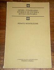 LENIN: ITINERARIO STORICO DI UN'IDEA RIVOLUZIONARIA Monteleone F. ANGELI 1986