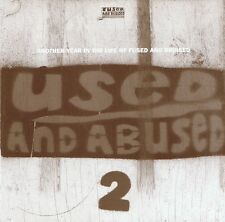 Used And Abused 2 - Another Year In The Life Of Fused And Bruised CD Neu
