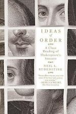 Ideas of Order : A Close Reading of Shakespeare's Sonnets by Neil L....