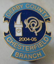 DERBY COUNTY Official 2004-05 SUPPORTERS CLUB CHESTERFIELD BRANCH 25mm x 32mm