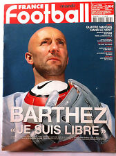 FRANCE FOOTBALL 13/04/2004; Barthez/ Nantais/ Equipe de France 100 ans, 100 bleu