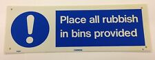 PLACE ALL RUBBISH IN BINS PROVIDED CATERING SIGN 300x100mm RIGID PLASTIC SAFETY