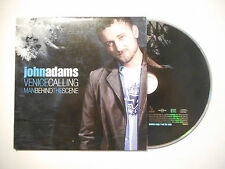 JOHN ADAMS : VENICE CALLING / MAN BEHIND THE SCENE ♦ CD SINGLE PORT GRATUIT ♦