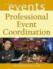 Wiley Desktop Editions Ser.: Professional Event Coordination 12 by Julia...