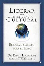 Liderar con inteligencia cultural: El nuevo secreto para el éxito (Spanish Editi