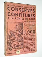 PAUL MOUGIN - CONSERVES ET CONFITURES A LA PORTEE DE TOUS