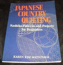 Japanese Country Quilting Sashiko Patterns & Projects for Beginners Matsunaga