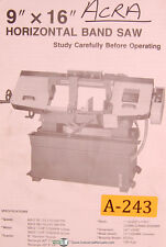 """Acra 9"""" x 16"""", Horizontal Band Saw, Operating Instructions and Parts List Manual"""