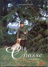 LA CHASSE - Sport et nature - Constantin Parvulesco 2003