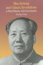 Mao Zedong and China's Revolutions: A Brief History with Documents (Bedford Seri