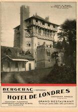 24 BERGERAC CHATEAU MONET SULLY HOTEL DE LONDRES ARNOLD CHATEIGNIER  PUB 1930