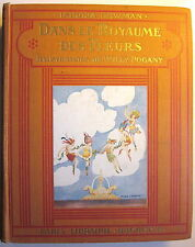 DANS LE ROYAUME DES FLEURS by Isadora Newman with Illustrations by Willy Pogany