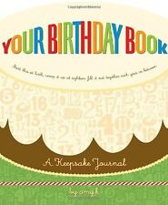 Your Birthday Book:A Keepsake Journal by Amy Krouse Rosenthal (Hardcover-spiral)