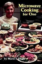 Microwave Cooking for One by Marie T. Smith (1999, Paperback)