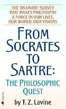 From Socrates to Sartre: The Philosophic Quest Lavine, T.Z. Paperback