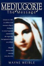 Medjugorje The Message (Christian Classics) (English and English Edition), Weibl