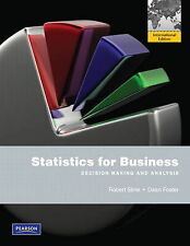Statistics for Business: Decision Making and Analysis (Dean Foster/Robert Stine)