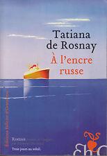 Livre  à L'encre russe Tatiana De Rosnay  book