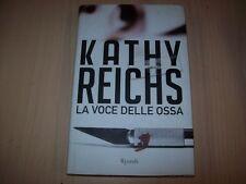 KATHY REICHS-LA VOCE DELLE OSSA-RIZZOLI BEST 2012 PRIMA EDIZIONE RILEGATO OTTIMO