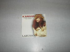 LARUSSO CD SINGLE BENELUX JE SURVIVRAI I WILL SURVIVE