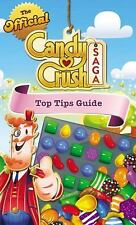 The Official Candy Crush Saga Top Tips Guide-ExLibrary