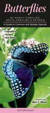 Butterflies of North Carolina, South Carolina and Georgia : A Guide to Common...