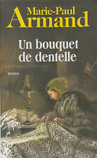 "Livre Roman "" Un Bouquet de Dentelle - Marie-Paul Armand  ""  ( No 2031) Book"