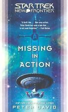 Star Trek New Frontier: Missing in Action by Peter David (2006, PB, NEW)