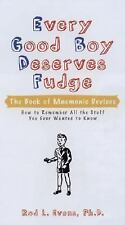 Every Good Boy Deserves Fudge: The Book of Mnemonic Devices, Evans Ph.D., Rod L.