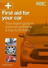 First Aid for Your Car: Your Expert Guide to Common Problems & How to Fix...