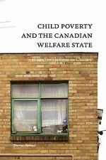 Child Poverty and the Canadian Welfare State: From Entitlement to Charity