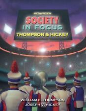 Society In Focus by William E Thompson