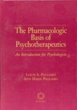 The Pharmacologic Basis Of Psychotherapeutics: An Introduction For Psychologists