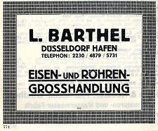 L.Barthel Düsseldorf Hafen EISEN-& RÖHREN-HANDLUNG Historische Reklame 1925