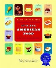 It's All American Food: The Best Recipes for More than 400 New American Classic