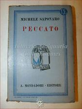 Michele Saponaro, PECCATO 1932 Libri Azzurri Mondadori Romanzo 3a ediz.