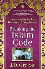 Breaking the Islam Code : Understanding the Soul Questions of Every Muslim by...