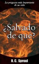 Salvado De Que?: Saved From What? - Sproul, R. C. - Paperback