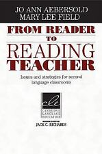 From Reader to Reading Teacher: Issues and Strategies for Second Language Class