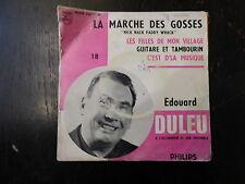 Edouard Duleu : la marche des gosses - les filles de mon village - philips 424.1