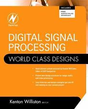 Digital Signal Processing: World Class Designs