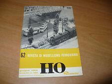 RIVISTA DI MODELLISMO FERROVIARIO HO RIVAROSSI N.62 GIUGNO 1964 OTTIMO