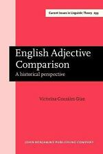 English Adjective Comparison: A Historical Perspective (Amsterdam Studies in the