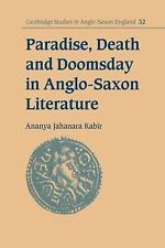 Paradise, Death and Doomsday in Anglo-Saxon Literature (Cambridge Studies in Ang